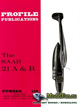 Profile Publications - Aircraft Profile №138 - The SAAB 21 A  &R
