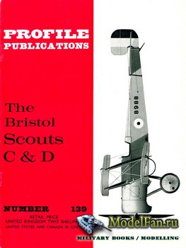 Profile Publications - Aircraft Profile �139 - The Bristol Scouts C & D