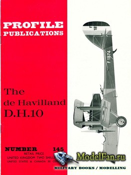 Profile Publications - Aircraft Profile №145 - The de Havilland D.H.10