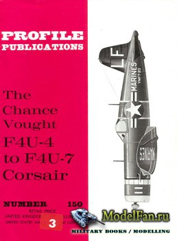 Profile Publications - Aircraft Profile №150 - The Chance Vought F4U-4 to F ...