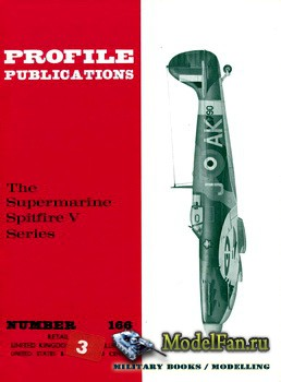 Profile Publications - Aircraft Profile №166 - The Supermarine Spitfire V Series