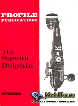 Profile Publications - Aircraft Profile �169 - The Sopwith Dolphin