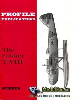 Profile Publications - Aircraft Profile №176 - The Fokker T.VIII
