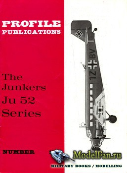 Profile Publications - Aircraft Profile №177 - The Junkers Ju 52 Series