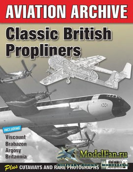 Aeroplane Aviation Archive - Classic British Propliners