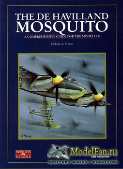 Modellers Datafile 1 (SAM Publications) - The de Havilland Mosquito