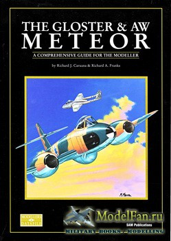 Modellers Datafile 8 (SAM Publications) - The Gloster & AW Meteor