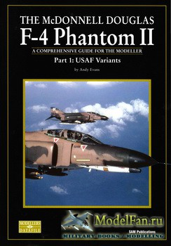 Modellers Datafile 12 (SAM Publications) - The McDonnell Douglas F-4 Phanto ...