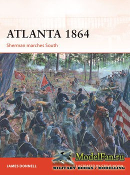 Osprey - Campaign 290 - Atlanta 1864: Sherman marches South