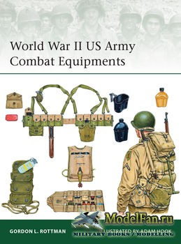 Osprey -  Elite 210 - World War II US Army Combat Equipments