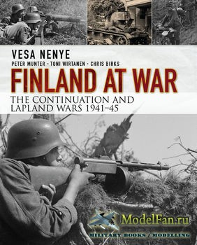 Osprey - General Military - Finland at War: the Continuation and Lapland Wa ...