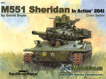 Squadron Signal (Armor In Action) 2041 - M551 Sheridan in Action