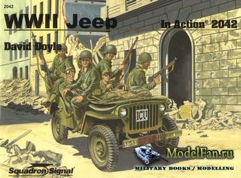Squadron Signal (Armor In Action) 2042 - WWII Jeep in Action