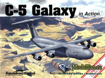 Squadron Signal (Aircraft In Action) 1201 - C-5 Galaxy