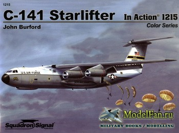 Squadron Signal (Aircraft In Action) 1215 - C-141 Starlifter