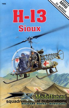 Squadron Signal (Mini in Action) 1606 - H-13 Sioux