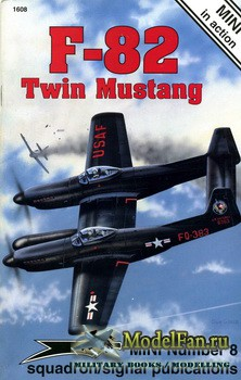 Squadron Signal (Mini in Action) 1608 - F-82 Twin Mustang