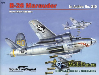 Squadron Signal (Armor In Action) 1210 - B-26 Marauder in Action