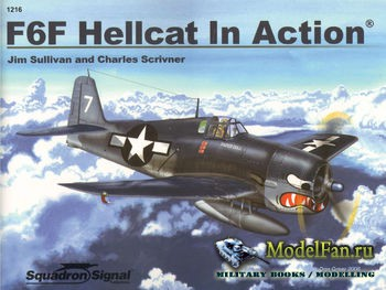 Squadron Signal (Armor In Action) 1216 - F6F Hellcat in Action