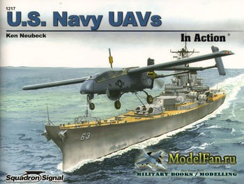 Squadron Signal (Armor In Action) 1217 - U.S. Navy UAVs in Action