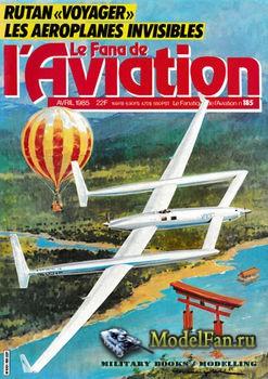 Le Fana de L'Aviation №4 1985 (185)