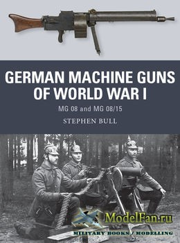Osprey - Weapon 47 - German Machine Guns of World War I