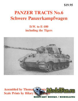 Panzer Tracts No.6 - Schwere Panzerkampfwagen