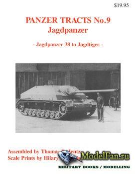 Panzer Tracts No.9 - Jagdpanzer: Jagdpanzer 38 to Jagdtiger