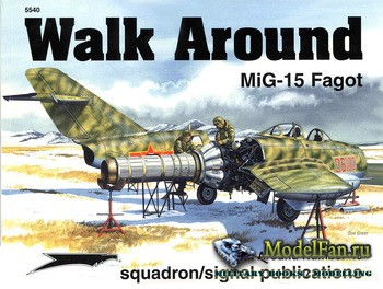 Squadron Signal (Aircraft Walk Around) 5540 - MiG-15 Fagot