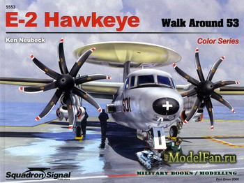 Squadron Signal (Aircraft Walk Around) 5553 - E-2 Hawkeye