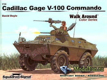 Squadron Signal (Armor Walk Around) 5708 - Cadillac Gage V-100 Commando