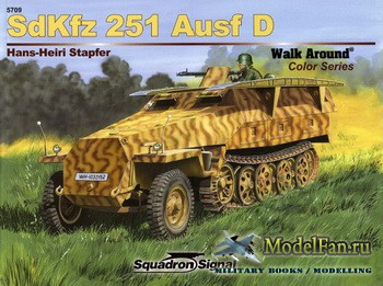 Squadron Signal (Armor Walk Around) 5709 - Sdkfz 251 Ausf D