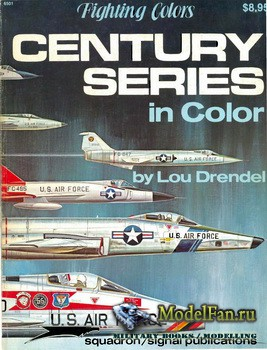 Squadron Signal (Specials Series) 6039 - Century Series in Color
