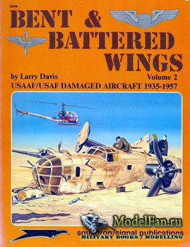 Squadron Signal (Specials Series) 6049 - Bent & Battered Wings (1935-1957)