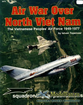 Squadron Signal (Specials Series) 6075 - Air War Over North Viet Nam