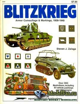 Squadron Signal (Specials Series) 6101 - Blitzkrieg: Armor Camouflage and Markings 1939-1940