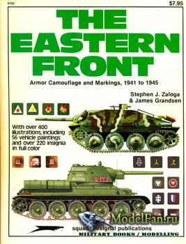 Squadron Signal (Specials Series) 6102 - The Eastern Front: Armor Camouflage and Markings 1941-1945