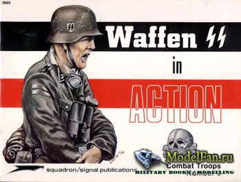 Squadron Signal (Combat Troops) 3003 - Waffen SS in Action