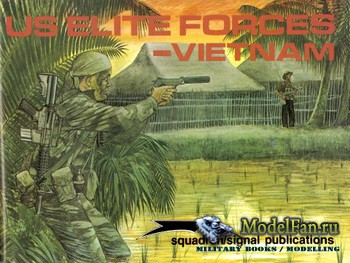 Squadron Signal (Combat Troops) 3007 - US Elite Forces - Vietnam