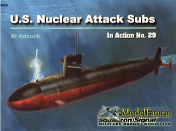 Squadron Signal (Warships In Action) 4029 - U.S. Nuclear Attack Subs