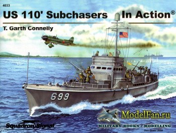 Squadron Signal (Warships In Action) 4033 - US 110' Subchasers