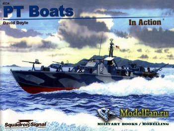 Squadron Signal (Warships In Action) 4034 - PT Boats