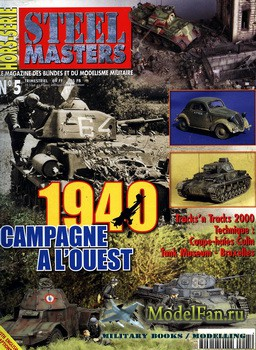 Steel Masters Hors-serie №5 (2000) - 1940 Campagne a l'ouest