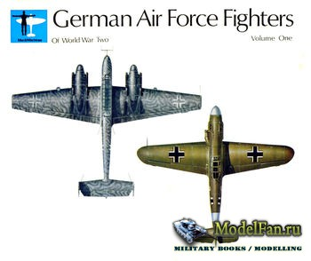 German Air Force Fighters of World War Two Volume One (Martin Windrow)