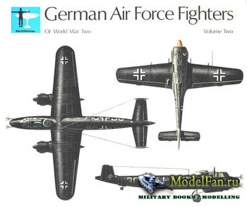 German Air Force Fighters of World War Two Volume Two (Martin Windrow))