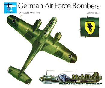 German Air Force Bombers of World War Two Volume One (Alfred Price)