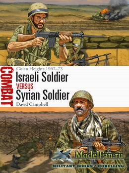 Osprey - Combat 18 - Israeli Soldier vs Syrian Soldier