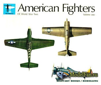 American Fighters of World War Two Volume One (Rene J Francillon)