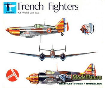 French Fighters of World War Two Volume One (John F Brindley)