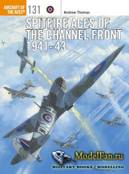 Osprey - Aircraft of the Aces 131 - Spitfire Aces of the Channel Front 1941-1943